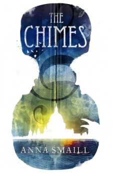 The Chimes, Anna Smaill