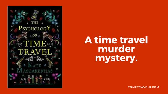 blog book review of The Psychology of Time Travel